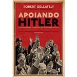 Livro - Apoiando Hitler - Consentimento e Coerção na Alemanha Nazista