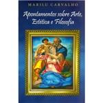 Livro - Apontamentos Sobre Arte, Estética e Filosofia