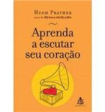 Livro - Aprenda a Escutar Seu Coração