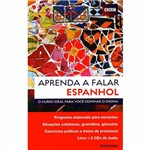 Livro - Aprenda a Falar Espanhol: o Curso Ideal para Você Dominar o Idioma - Série BBC Aprenda a Falar (Livro+CDs)