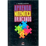 Livro - Aprenda Matemática Brincando