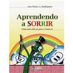 Livro - Aprendendo a Sorrir - Educação Bucal para Crianças