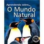 Livro - Aprendendo Sobre ... o Mundo Natural
