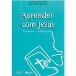 Livro - Aprender com Jesus: Eucaristia - Catequizando