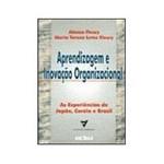 Livro - Aprendizagem e Inovação Organizacional - as Experiências de Japão, Coréia e Brasil - 2ª Edição