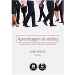Livro - Aprendizagem para Adultos - Fundamentos para Educação Corporativa