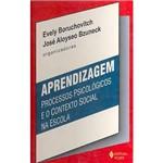 Livro - Aprendizagem - Processos Psicológicos e o Contexto Social na Escola