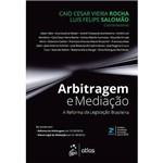 Livro - Arbitragem e Mediação - a Reforma da Legislação Brasileira