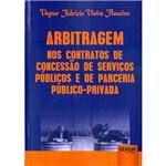 Livro - Arbitragem Nos Contratos de Concessão de Serviços Públicos e de Parceria Público- Privada