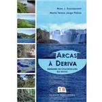 Livro - Arcas à Deriva: Unidades de Conservação do Brasil