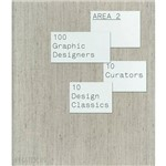 Livro - Area 2: 100 Graphic Designers, 10 Curators, 10 Design Classics