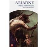 Livro - Ariadne - Contra o Minotauro