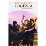 Livro - Armadilha para Ifigênia, uma