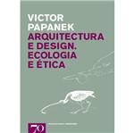 Livro - Arquitectura e Design - Ecologia e Ética