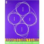 Livro - Arquitectura Y Clima: Manual de Diseño Bioclimático para Arquitectos Y Urbanistas