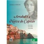 Livro - Arrabal e a Noiva do Capitão