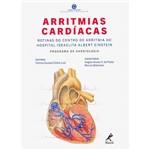Livro - Arritmias Cardíacas: Rotinas do Centro de Arritmia do Hospital Israelita Albert Einstein