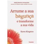 Livro - Arrume a Sua Bagunça e Transforme a Sua Vida