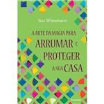 Livro - Arte da Magia para Arrumar e Proteger a Sua Casa