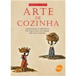 Livro - Arte de Cozinha: Alimento e Dietética em Portugal e no Brasil