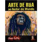 Livro - Arte de Rua: ao Redor do Mundo
