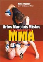 Livro - Artes Marciais Mistas - os Segredos do MMA