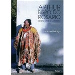 Livro - Arthur Bispo do Rosário - o Senhor do Labirinto