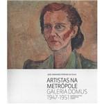 Livro - Artistas na Metrópole: Galeria Domus 1947-1951