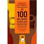 Livro - as 100 Melhores Cervejas Brasileiras