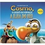 Livro - as Aventuras de Cosmo, o Dodô do Espaço: a Ilha do Rei