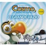 Livro - as Aventuras de Cosmo, o Dodô do Espaço: o Grande Vazio