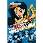 Livro - as Aventuras de Wonder Woman na Super Hero High