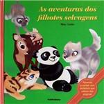 Livro - as Aventuras dos Filhotes Selvagens