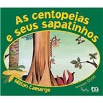 Livro - as Centopeias e Seus Sapatinhos