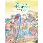 Livro - as Cores da Floresta Sem Cor