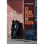 Livro - as Duas Faces do Gueto