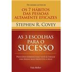 Livro - as 3 Escolhas para o Sucesso