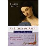 Livro - as Filhas de Rashi - Livro III - Raquel