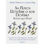Livro - as Flores Revelam o Seu Destino: Horóscopo Floral
