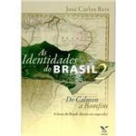 Livro - as Identidades do Brasil 2: de Calmon a Bomfim - a Favor do Brasil: Direita ou Esquerda?