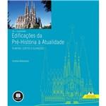 Livro - as + Importantes Edificações da Pré-História à Atualidade: Plantas, Cortes e Elevações