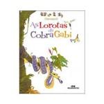 Livro - as Lorotas da Cobra Gabi