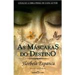 Livro - as Máscaras do Destino - Coleção a Obra-Prima de Cada Autor