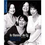 Livro - as Meninas do Cy: Vida e Música do Quarteto em Cy