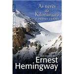 Livro - as Neves do Kilimanjaro e Outros Contos