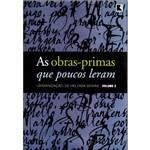 Livro - as Obras-Primas que Poucos Leram Vol.2
