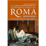 Livro - as Primeiras Damas de Roma