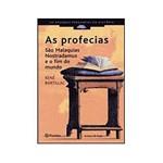 Livro - as Profecias - São Malaquias, Nostradamus e o Fim do Mundo