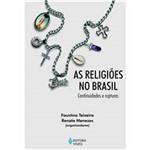 Livro - as Religiões no Brasil: Continuidades e Rupturas