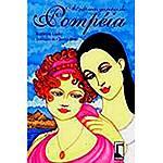 Livro - as Últimas Garotas de Pompéia